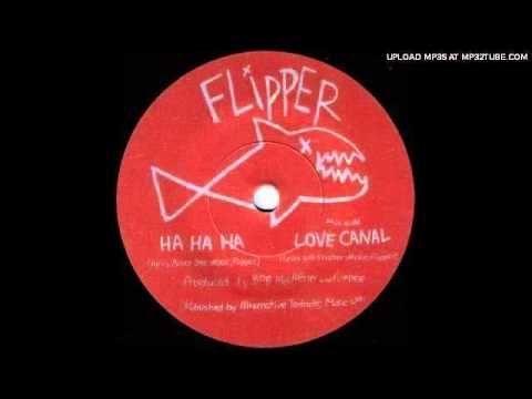 Flipper - Ha Ha Ha