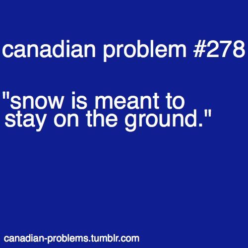 No snowballs at recess!! Canadian problems