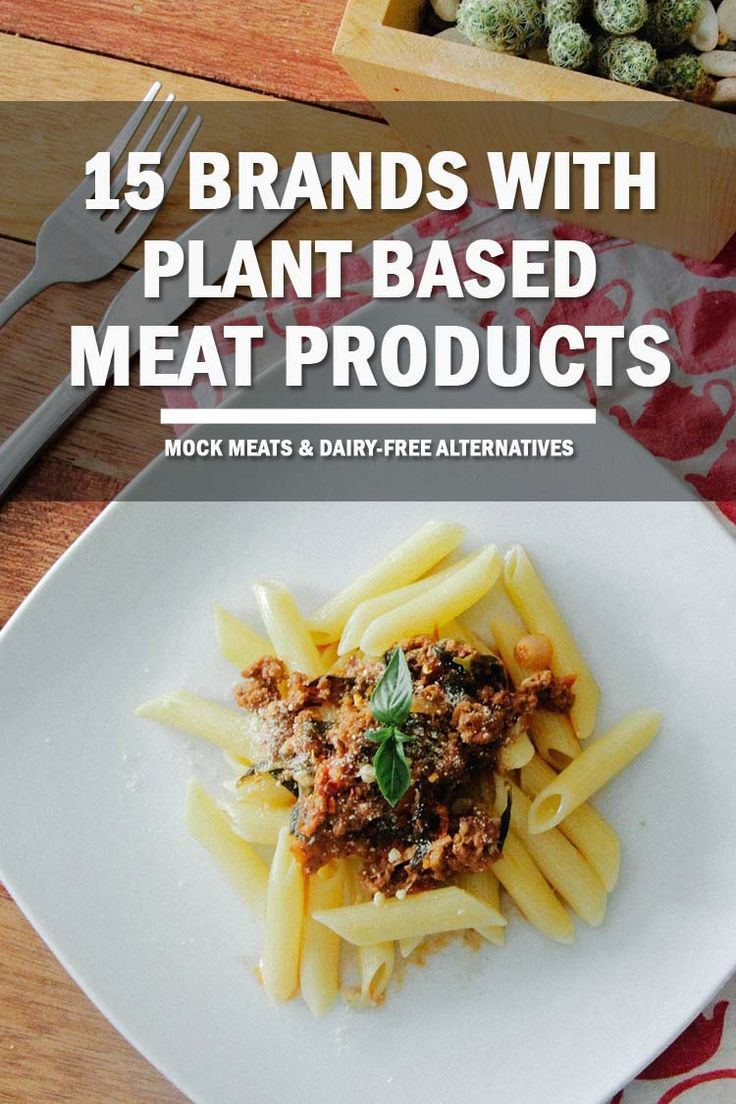 15 food brands offering mock meat and dairy-free alternatives. It's never been easier to eat a plant based diet for your health and the environment.