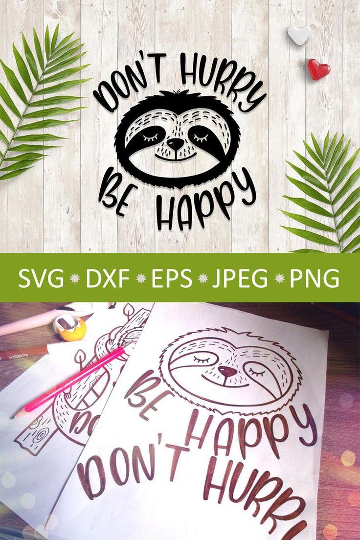 Sloth svg, Cute sloth kawaii clip art png, Dont hurry be