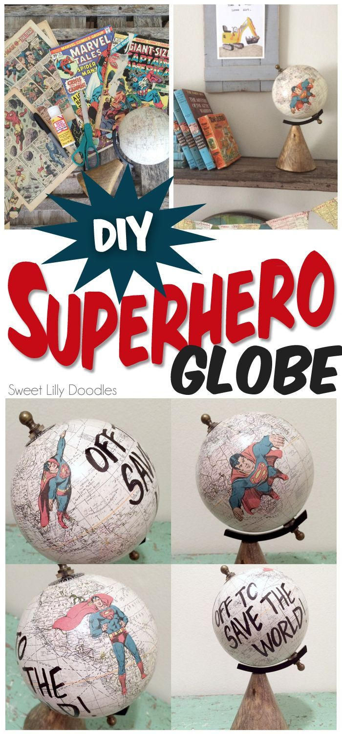 DiY superman globe made with old comic book pages. Maybe print graphics instead of cutting up a book? This would be fun with other design ideas too.