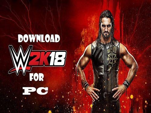 WWE 2k18 Game Free Download - Full Version Games Download