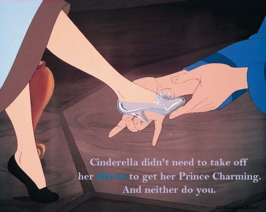 Prince Charming Quotes From Cinderella: Cinderella Didn't Need To Take Off Her Dress To Get Prince