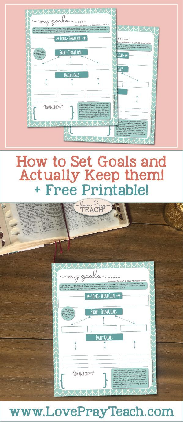"""""""How to set goals and actually keep them!"""" Plus free printable Goal Worksheet from LovePrayTeach.com"""