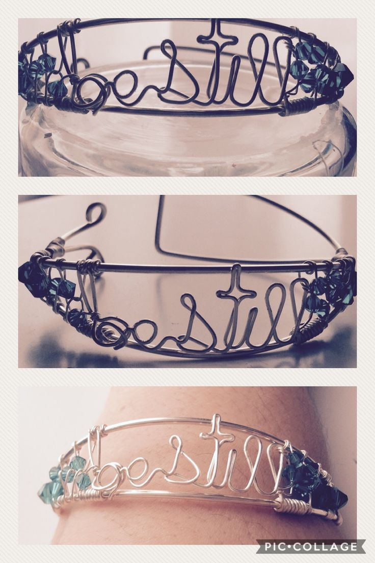 Be still and know, wire bracelet, Silver Plated wire, Inspirational Bracelet