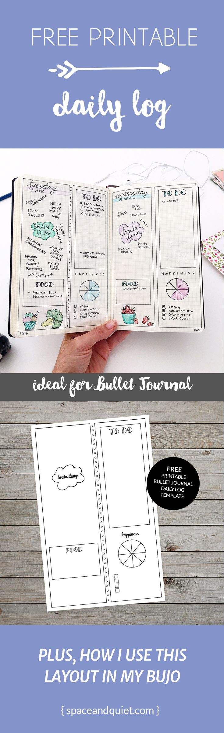 Click through to download my free printable bullet journal daily log template. Use as inspiration for your daily log design, or trace straight onto your bullet journal page. #bulletjournaldailylog #bulletjournal #bulletjournalprintable #plannerprintable #spaceandquiet #bulletjournaling