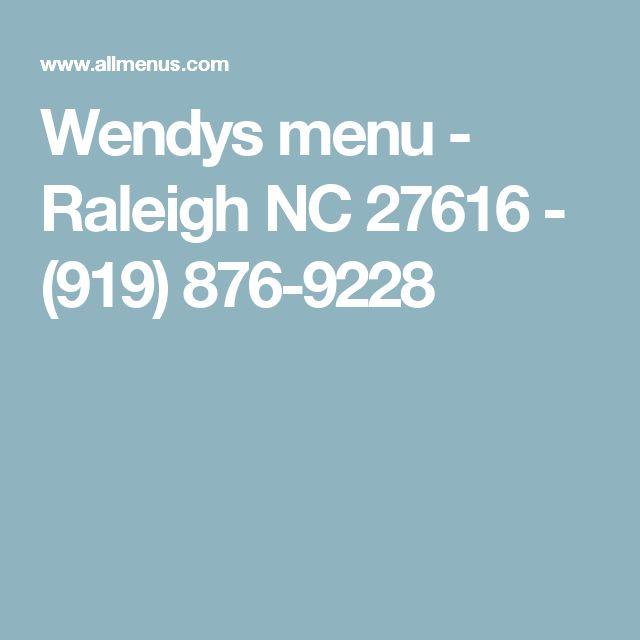 Wendys menu - Raleigh NC 27616 - (919) 876-9228