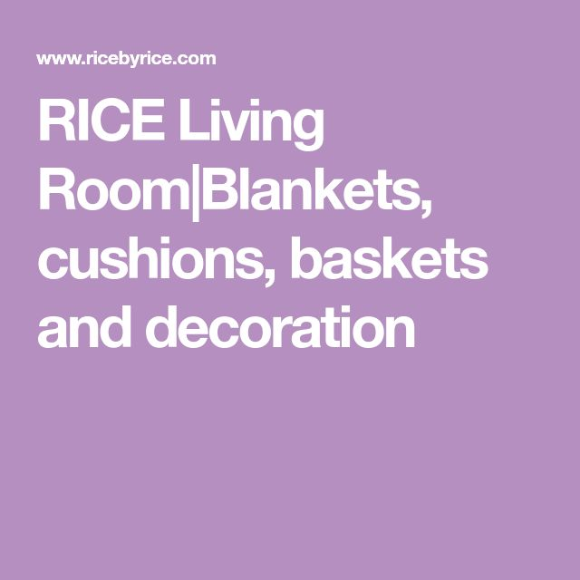 RICE Living Room|Blankets, cushions, baskets and decoration