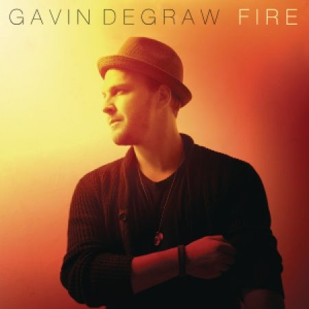 "Gavin DeGraw ""Fire"""