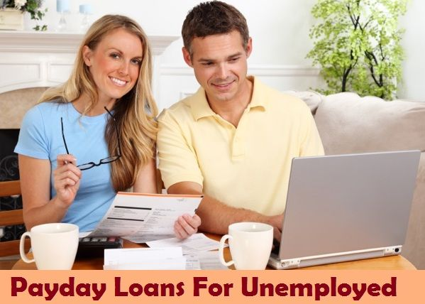 money to loan for the unemployed