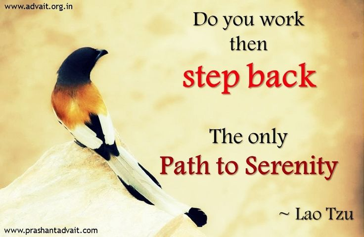 Do you work then step back. The only path to serenity. ~ Lao Tzu  #ShriPrashant #Advait #work #serenity #path #life #awareness Read at:- prashantadvait.com Watch at:- www.youtube.com/c/ShriPrashant Website:-www.advait.org.in Facebook:- www.facebook.com/prashant.advait LinkedIn:- www.linkedin.com/in/prashantadvait Twitter:- https://twitter.com/Prashant_Advait