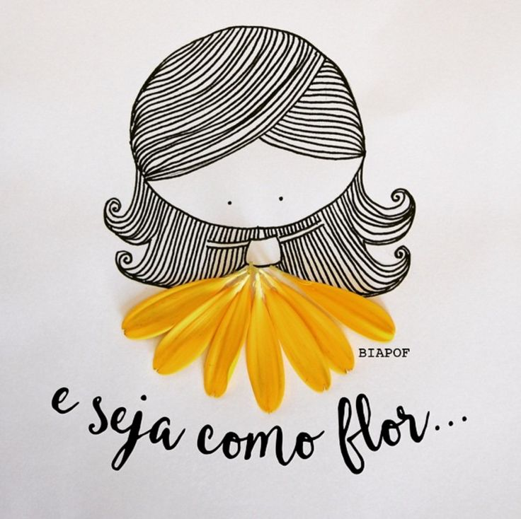 E seja como flor!                                                                                                                                                                                 Mais
