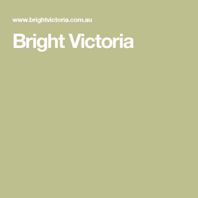 Bright Victoria