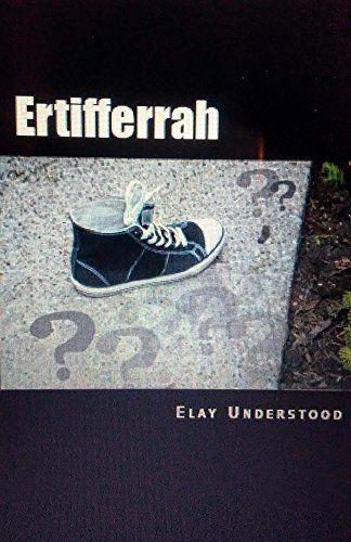 Ertifferrah: ER-TIFF-ER-RAH (The Icon Chronicles Book 1)