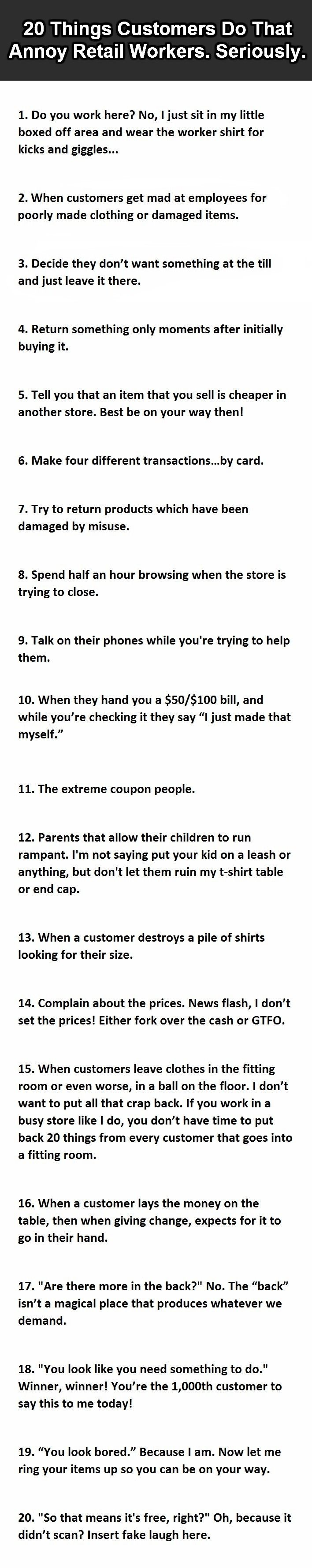20 Things Customers Do That Annoy Retail Workers.