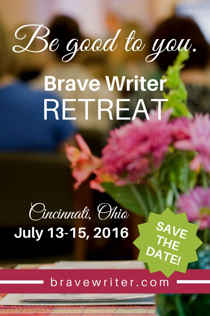 11 best writing get away retreats for writers images on pinterest the official announcement save the date for brave writers 2016 retreat be good kristyandbryce Image collections