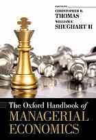 The Oxford handbook of managerial economics