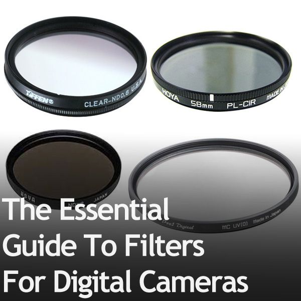 The Essential Guide To Filters For Digital Cameras. YAY! I have been wanting to do some research into this! :D