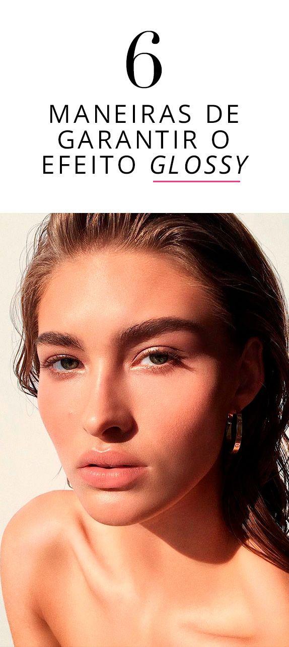 O efeito glossy é a tendência no quesito maquiagem da vez.