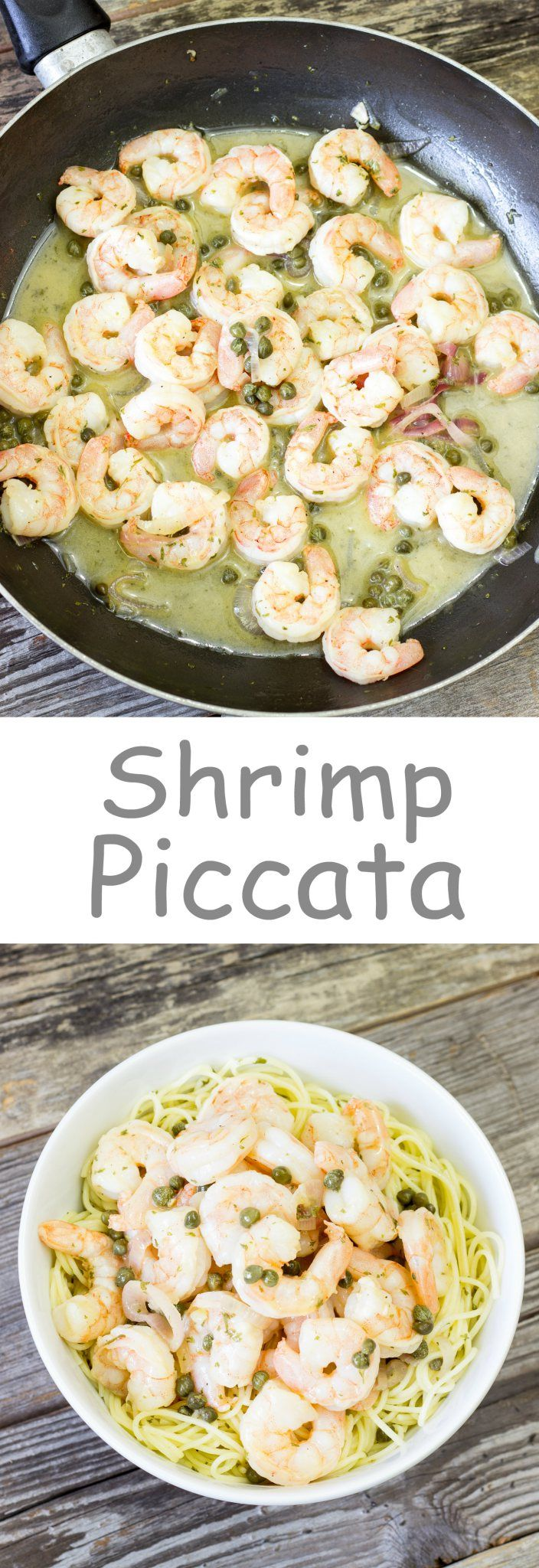 Shrimp Piccata - Bursting with flavor and ready in 15 minutes!