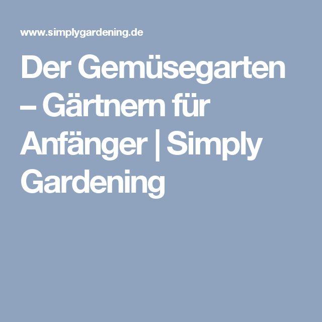 Die Besten 17 Bilder Zu Junges Gemüse Auf Pinterest | Gärten ... Gartnern Fur Anfanger
