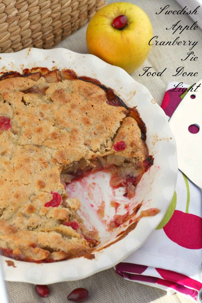 Swedish Apple Cranberry Pie - a fantastic, easy pie for Thanksgiving and it's pretty heatlhy.  www.fooddonelight.com