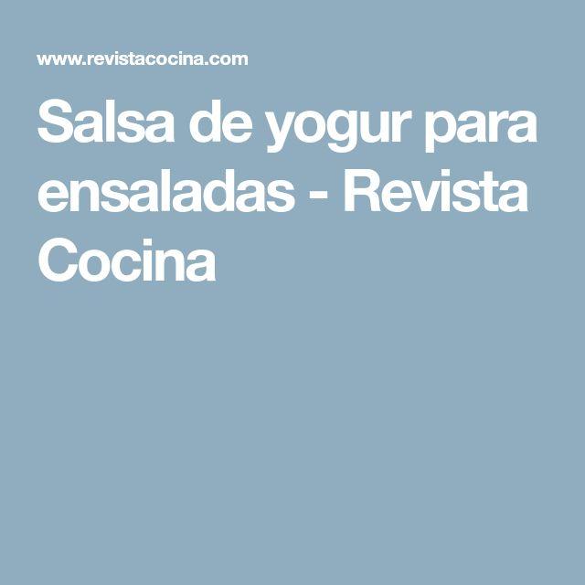 Salsa de yogur para ensaladas - Revista Cocina