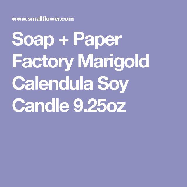 Soap + Paper Factory Marigold Calendula Soy Candle 9.25oz
