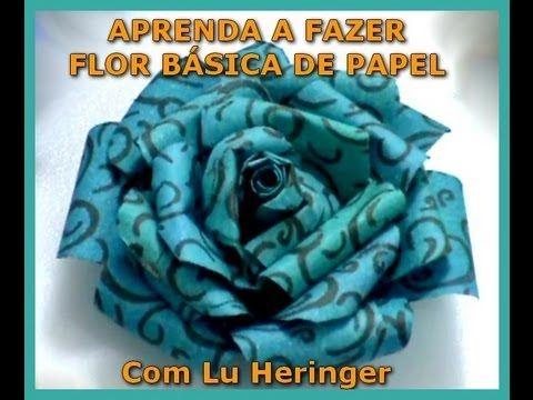 FLOR DE PAPEL (BÁSICA) + COMO FAZER TINTA A ÁLCOOL - COM LU HERINGER - YouTube
