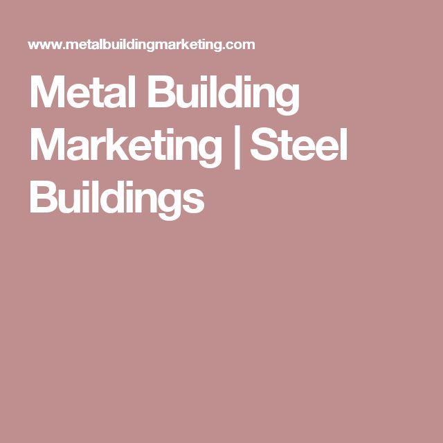 Metal Building Marketing | Steel Buildings