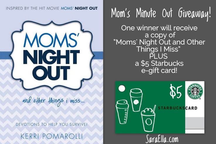 #win #MomsNightOut and Other Things I Miss PLUS a $5 #starbucks card