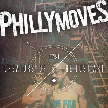 Creators Of The Lost Art, by Philly Moves - follow the image to check out the album
