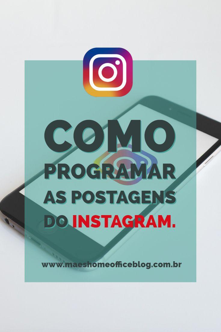 Poder Programar E Agendar Como Postagens Para O Instagram E