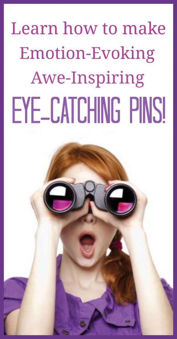 Learn how to make eye catching images for your Pinterest marketing success