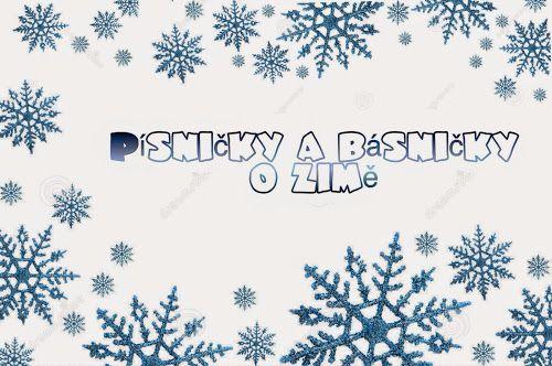 Básničky a písničky o zimě, sněhu, mrazu, sněhových vločkách a sněhulácích