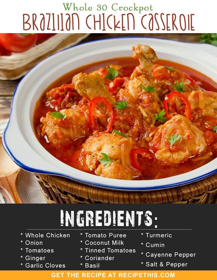 Whole 30 | Whole 30 Crockpot Brazilian Chicken Casserole recipe from RecipeThis.com