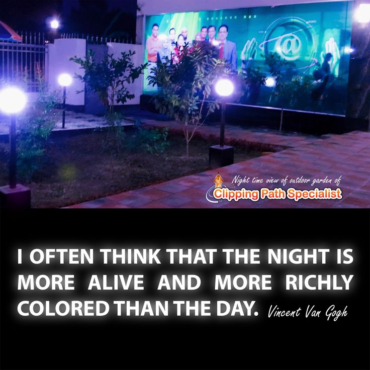 """""""I often think that the night is more alive and more richly colored than the day."""" -  Vincent Van Gogh"""