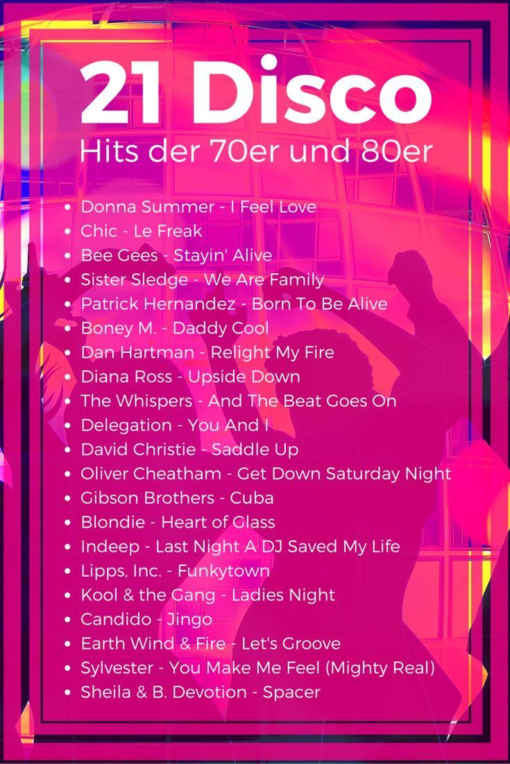21 Disco Hits Der 70er Und 80er Jahre Discosongs 70er 80er Disco Hits 21st Party Party Songs Disco Songs