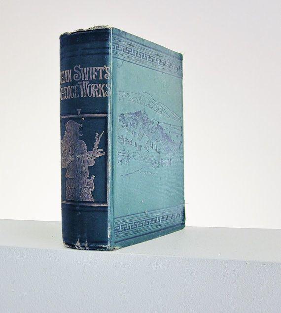 1876 Rare Book - The Choice Works Of Dean Swift - Antique Vintage Book - Victorian Era Literature - Jonathan Swift Prose Verse - Hard Back Book - Green