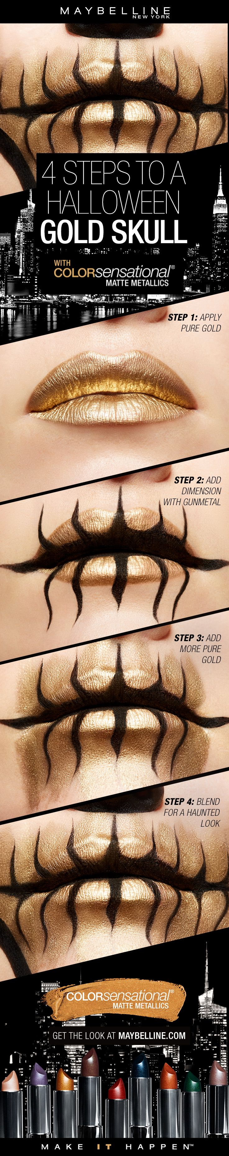Four easy steps to get a gold skull lip art look for Halloween! First, apply Matte Metallics in 'Pure Gold' on the lips. Next, add dimension and detail with 'Gunmetal'. Then, add more 'Pure Gold' blended around the lips.  Lastly, blend the harsh edges out.
