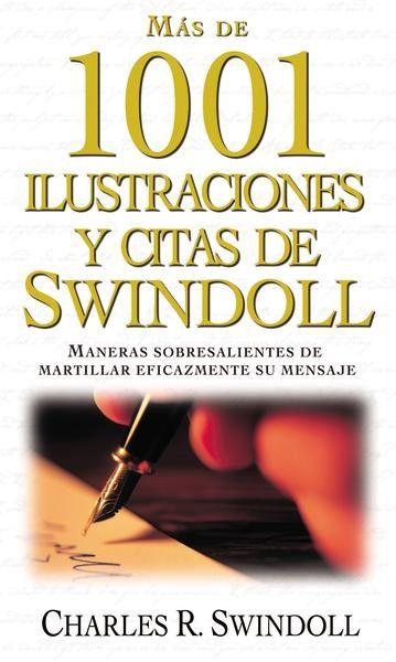Más de 1001 ilustraciones y citas de Charles R. Swindoll Una cita para cada sermón y todo tema.Charles R. Swindoll es famoso por la riqueza de sus historias tanto reconfortantes como desgarradoras. ✿⊱╮