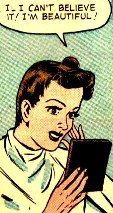 """""""I can't Believe it, I'm BEAUTIFUL!"""", funny vintage comic book art."""