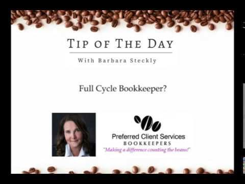 Business Tip of The Day #19 - Full Cycle Bookkeepers