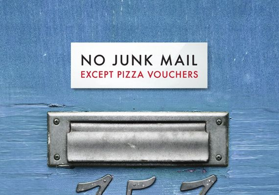 Funny Letterbox Sign No Junk Mail Except Pizza by SignFail on Etsy, $8.00