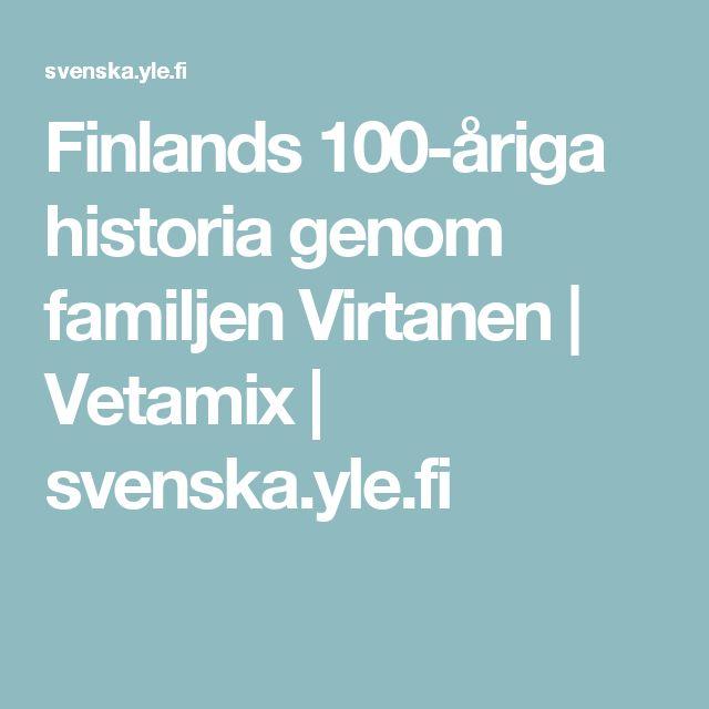 Finlands 100-åriga historia genom familjen Virtanen | Vetamix | svenska.yle.fi