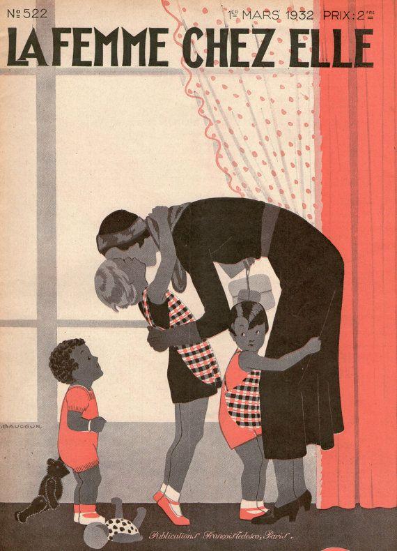 Vintage 1930s Magazine La Femme Chez Elle ...réepinglé par Maurie Daboux¸¸.•*¨*⋱‿✿╮
