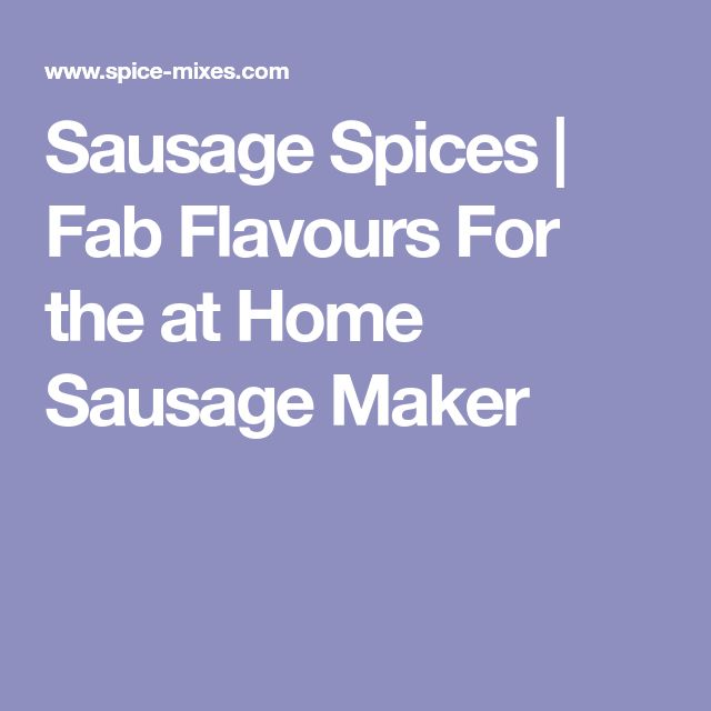 Sausage Spices   Fab Flavours For the at Home Sausage Maker