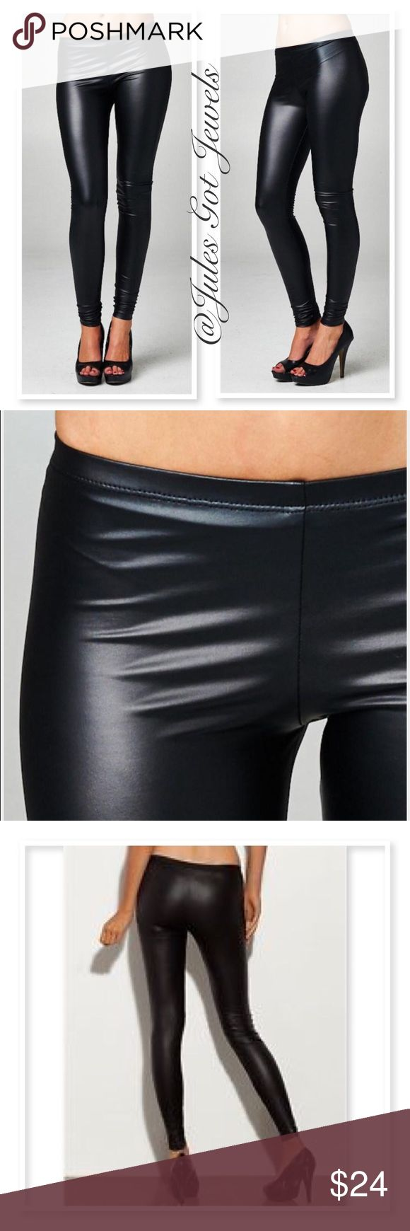"""""""Liquid"""" Leggings The hottest trend in leggings are these soft faux leather black liquid leggings! This legging is made with light weight pleather fabric that is soft and stretchy. Material consists of 95% polyester and 5% spandex. cherish Pants Leggings"""