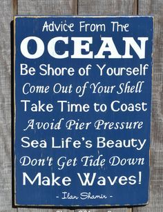 Advice From The Ocean - Beach Decor Home Signs - Ocean Wood Sign - Beach Decor - Beach Theme - Beach House - Rustic - Coastal - Nautical