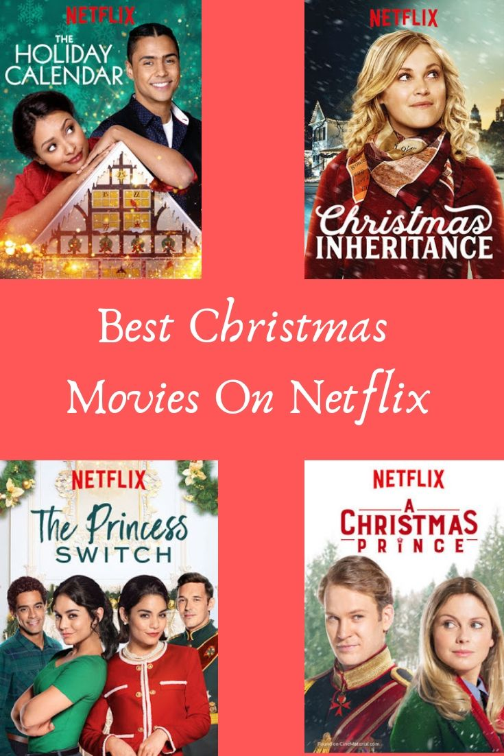 Christmas Movies To Watch On Netflix Best Christmas Movies Christmas Movies Movies To Watch